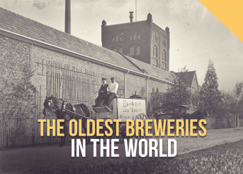 The Oldest Breweries In The World